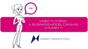 Business Model Canvas a fumetti video tutorial italiano