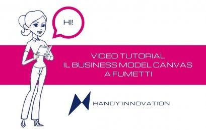 Business Model Canvas a fumetti: 4 video tutorial in italiano